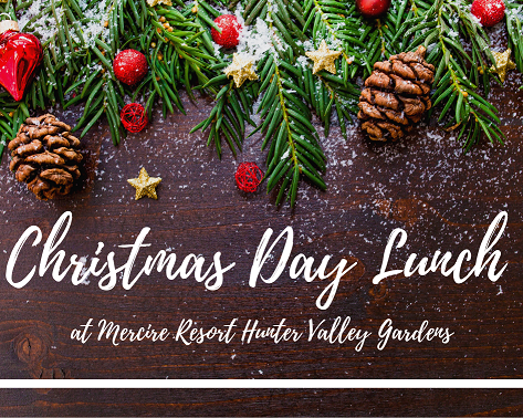 Christmas Day Lunch at Mercure Resort Hunter Valley Gardens